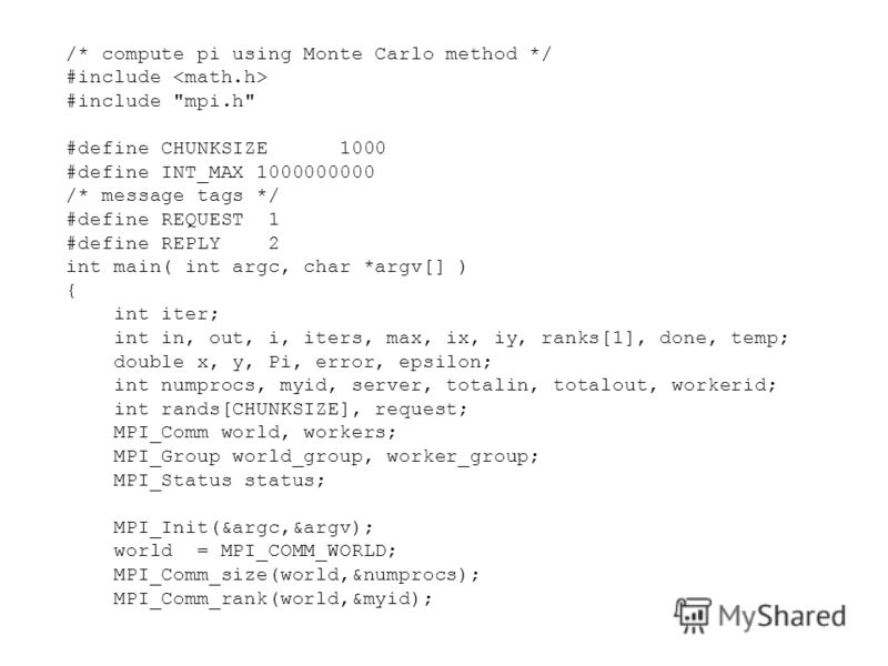 /* compute pi using Monte Carlo method */ #include #include