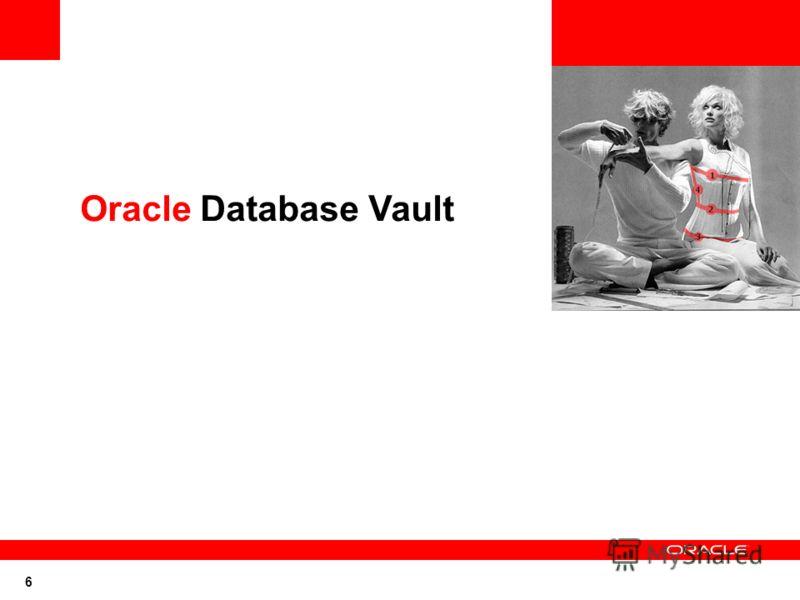 6 Oracle Database Vault