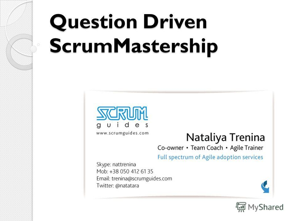 Question Driven ScrumMastership