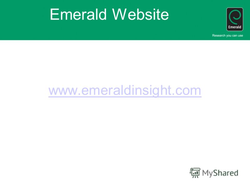 Emerald Website www.emeraldinsight.com