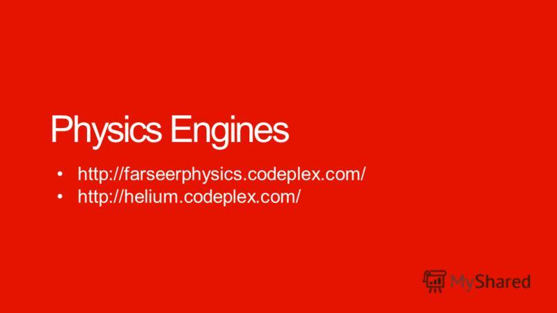Windows Phone Microsoft confidential. Physics Engines http://farseerphysics.codeplex.com/ http://helium.codeplex.com/