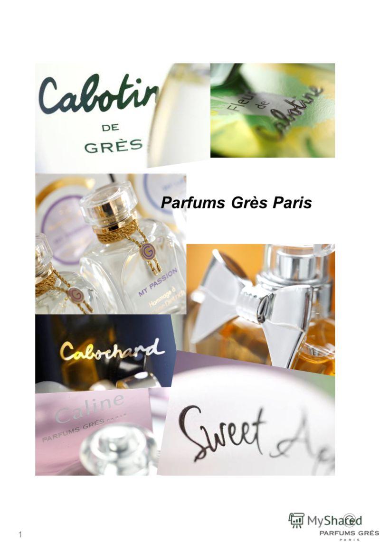 1 PARFUMS GRÈS – ИСТОРИЯ МАРКИ MARKETING BOOK 2009 Parfums Grès Paris