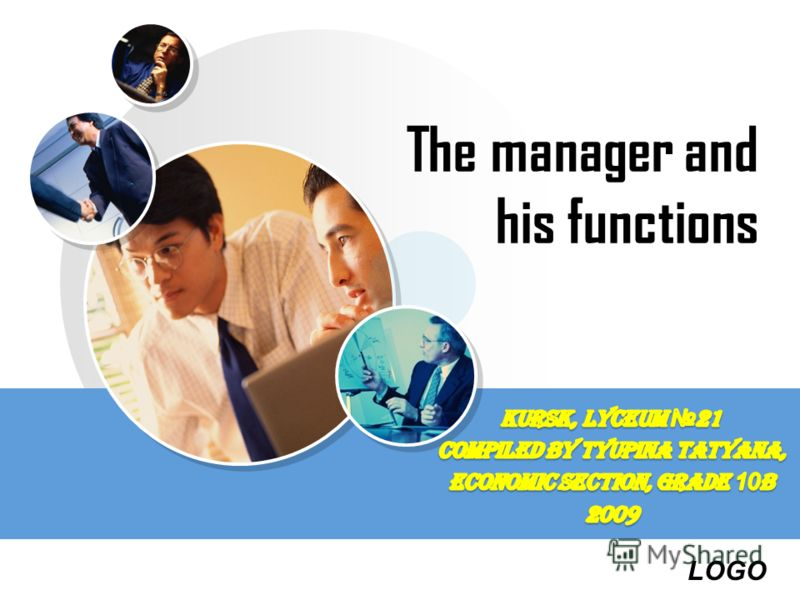 LOGO The manager and his functions