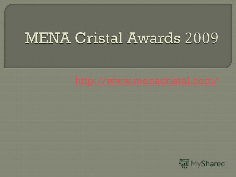 MENA Cristal Awards 2009 http://www.menacristal.com/