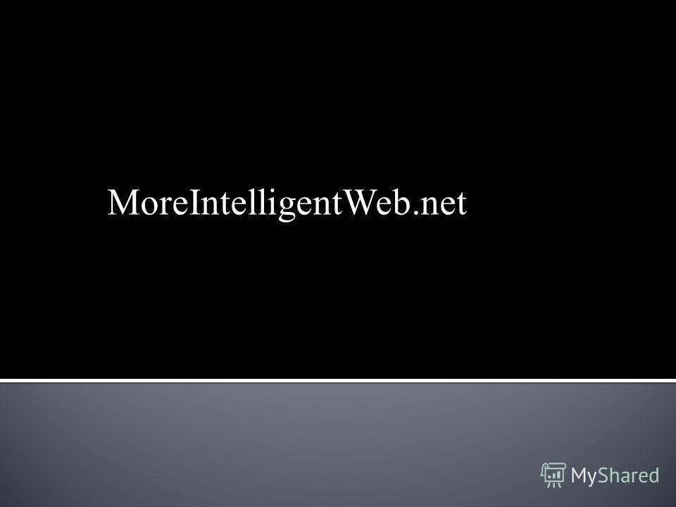 MoreIntelligentWeb.net