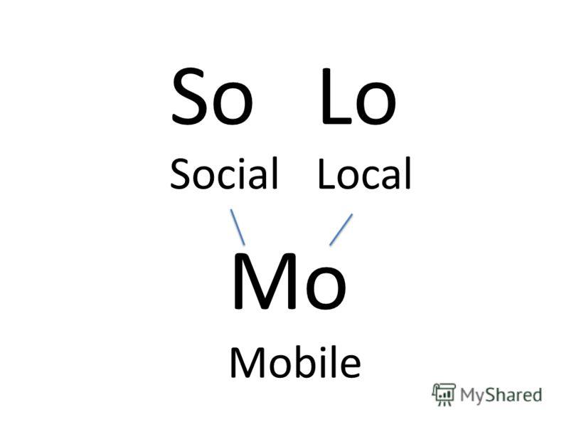 SoLo Mo SocialLocal Mobile