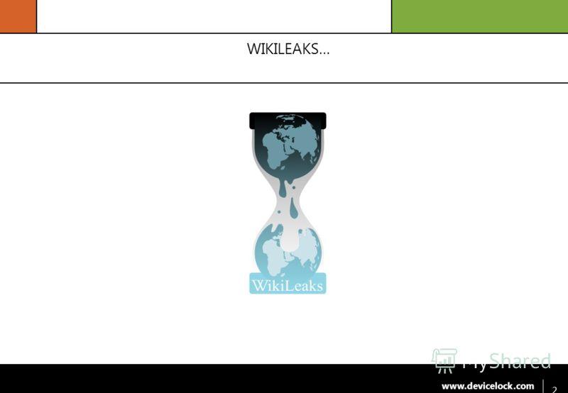www.devicelock.com WIKILEAKS… 2