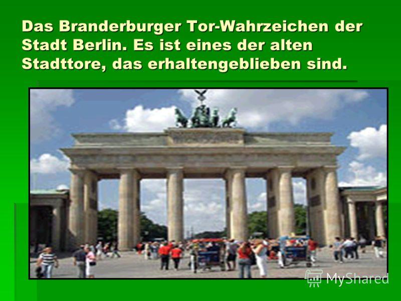 Das Branderburger Tor-Wahrzeichen der Stadt Berlin. Es ist eines der alten Stadttore, das erhaltengeblieben sind.