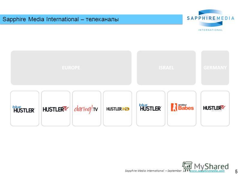 Sapphire Media International – телеканалы 5 Sapphire Media International – September 12 – www.sapphiremedia.comwww.sapphiremedia.com