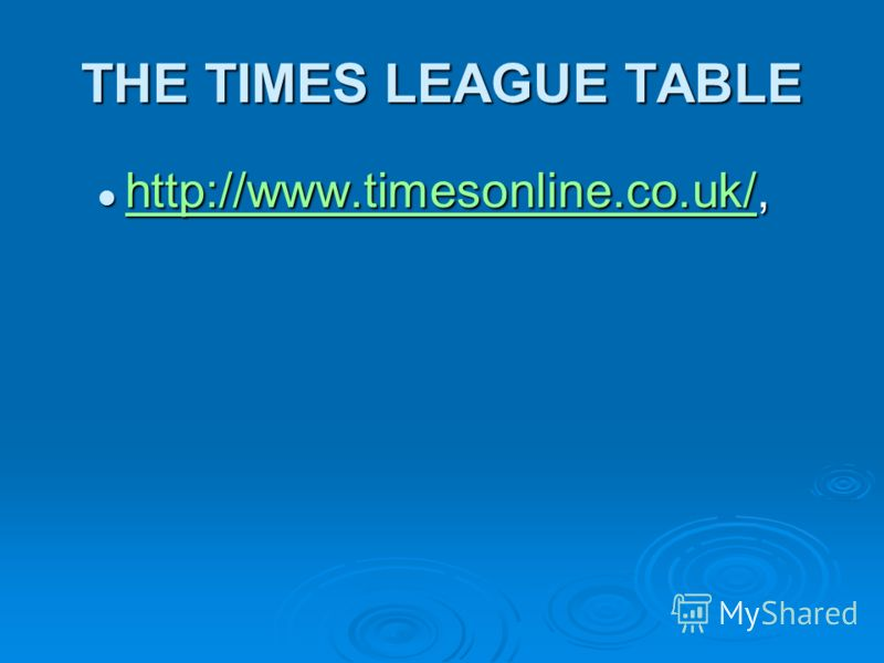 THE TIMES LEAGUE TABLE http://www.timesonline.co.uk/, http://www.timesonline.co.uk/, http://www.timesonline.co.uk/