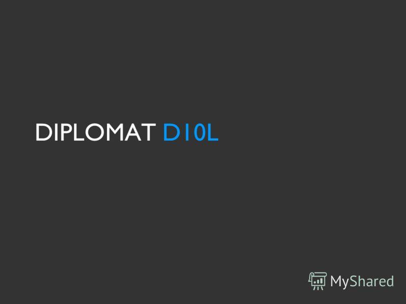DIPLOMAT D10L