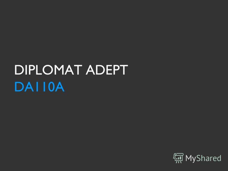 DIPLOMAT ADEPT DA110A