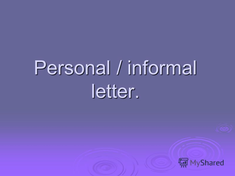 Personal / informal letter.
