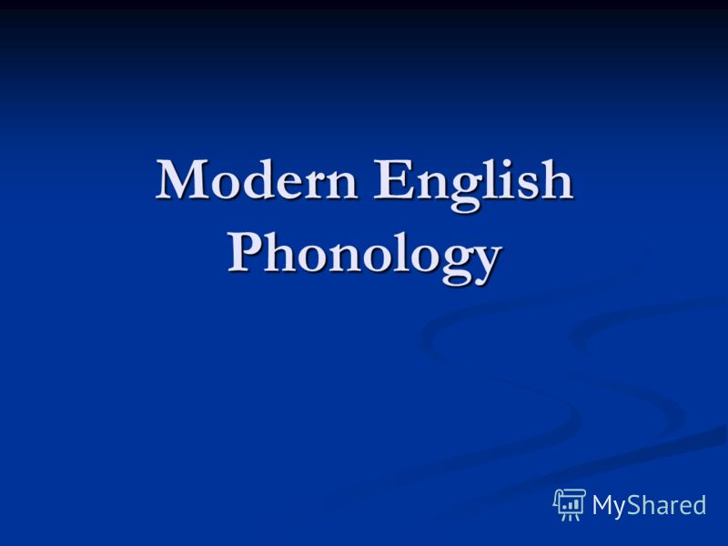 Modern English Phonology
