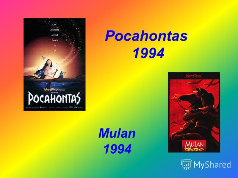Pocahontas 1994 Mulan 1994
