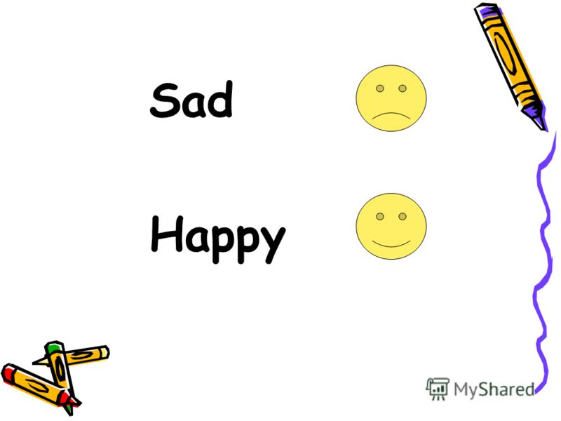 Sad Happy