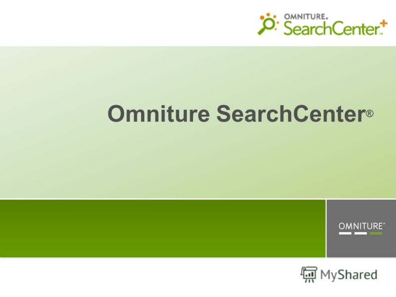 Omniture SearchCenter ®