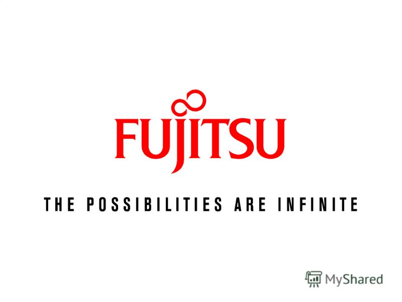 Fujitsu – сервисная компания! Infrastructure service global footprint (Top5) Firm Desktop management services (users) Deskside/ on- site support services (users) Servers managed Network services (switches and routers managed) Storage management servi