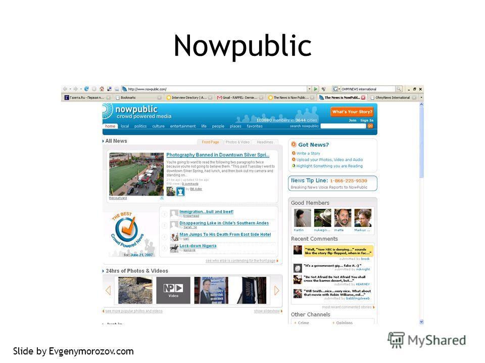 Nowpublic Slide by Evgenymorozov.com