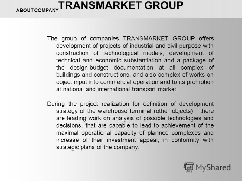 The group of companies TRANSMARKET GROUP offers development of projects of industrial and civil purpose with construction of technological models, development of technical and economic substantiation and a package of the design-budget documentation a