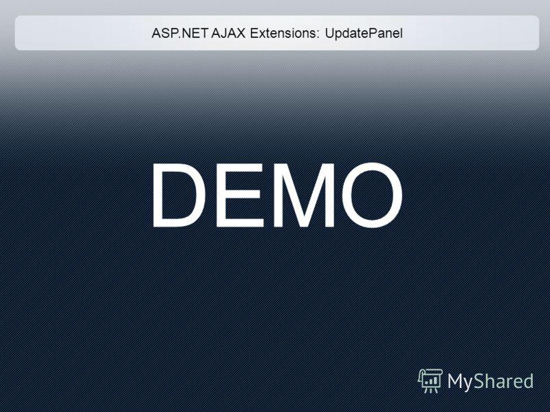 ASP.NET AJAX Extensions: UpdatePanel