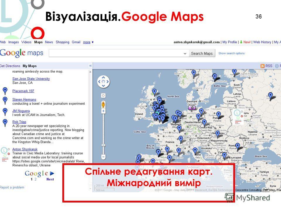 36 Візуалізація.Google Maps L Спільне редагування карт. Міжнародний вимір