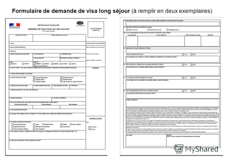 Formulaire de demande de visa long séjour (à remplir en deux exemplaires)