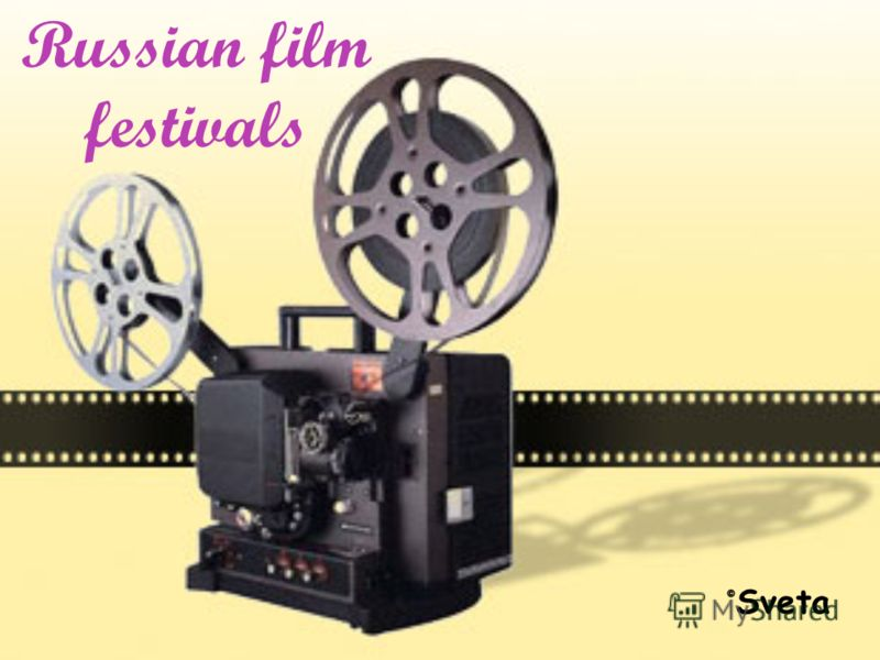 Russian film festivals © Sveta