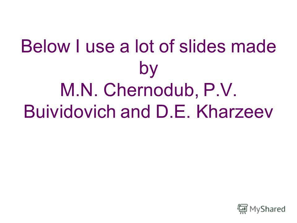 Below I use a lot of slides made by M.N. Chernodub, P.V. Buividovich and D.E. Kharzeev