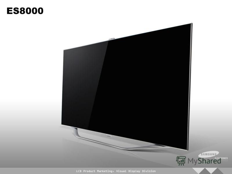 LCD Product Marketing, Visual Display Division ES8000