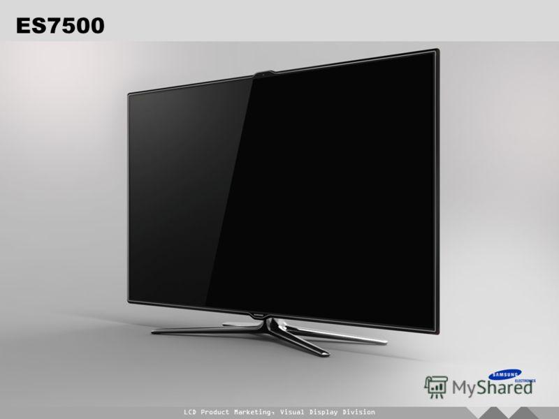 LCD Product Marketing, Visual Display Division ES7500