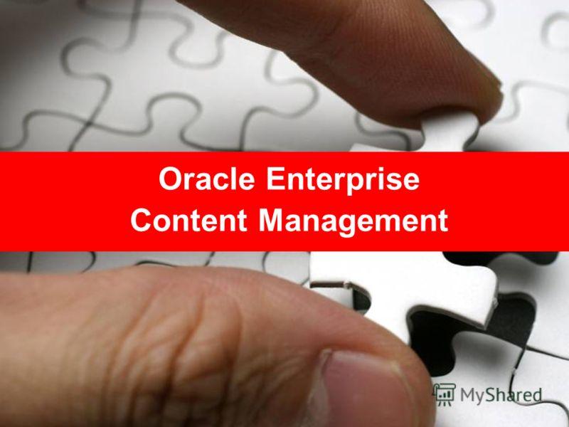 Oracle Enterprise Content Management