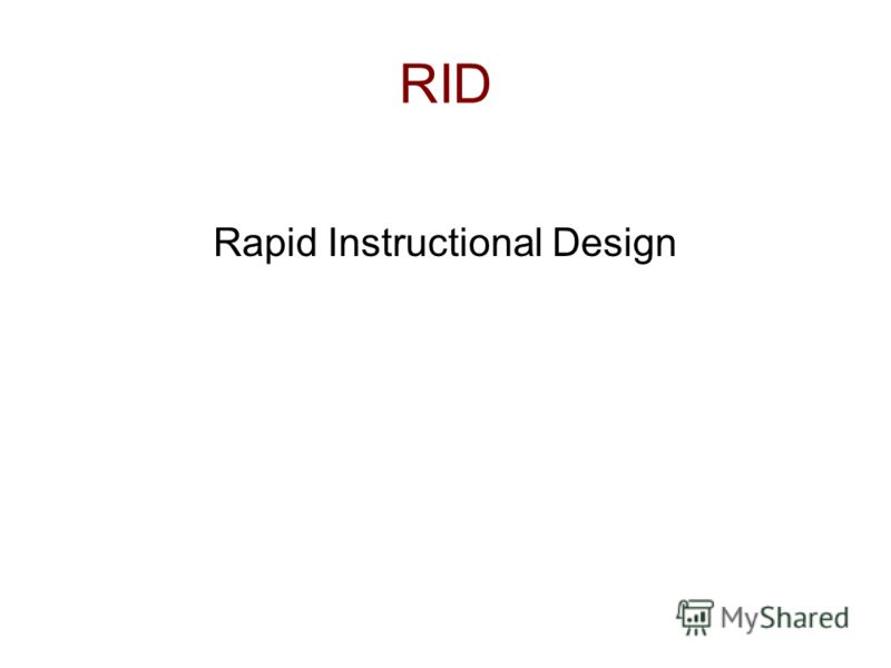RID Rapid Instructional Design