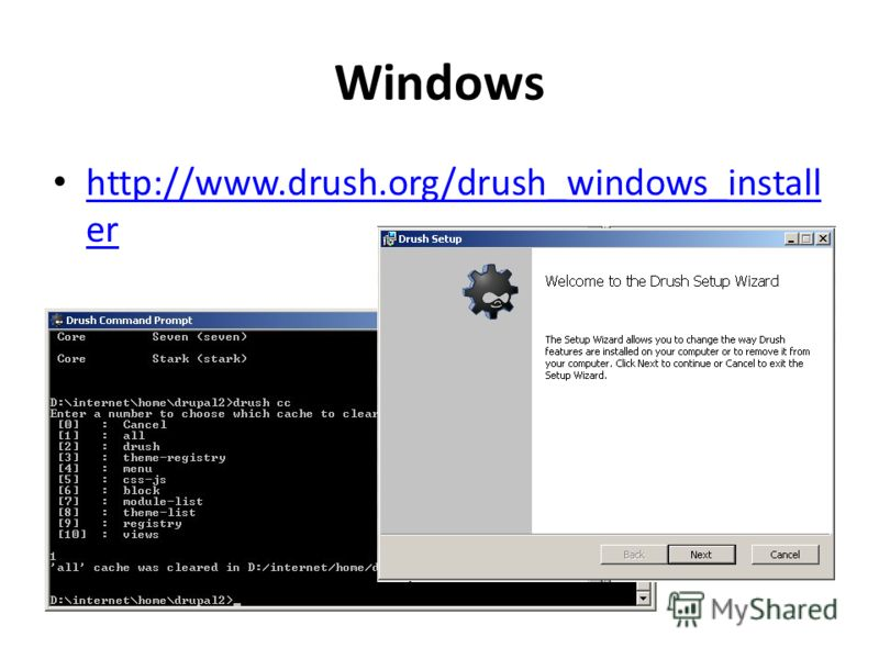 Windows http://www.drush.org/drush_windows_install er http://www.drush.org/drush_windows_install er