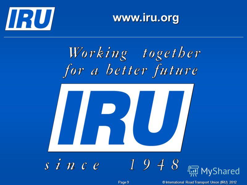www.iru.org Page 9 © International Road Transport Union (IRU) 2012