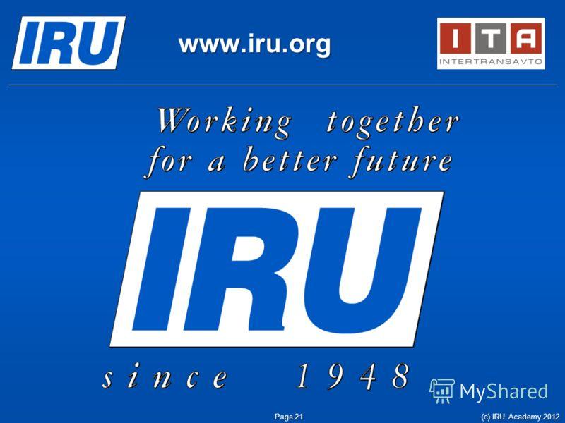 www.iru.org Page 21 (c) IRU Academy 2012
