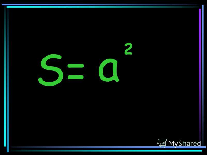 S= 2 a