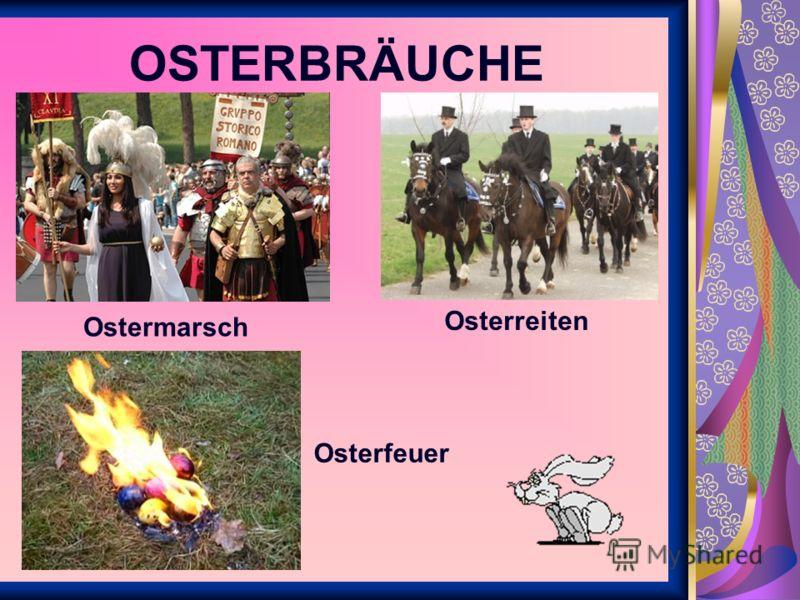 Ostermarsch Osterreiten Osterfeuer
