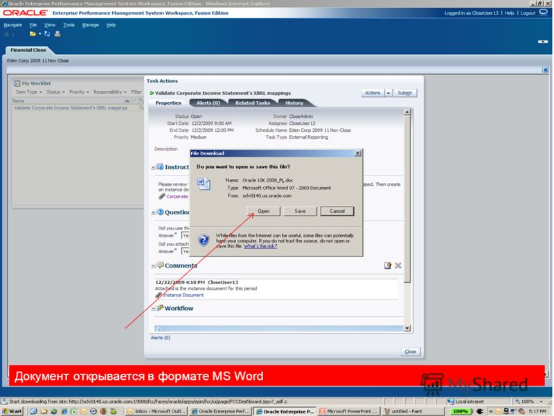 Copyright © 2010, Oracle. All rights reserved. 42 Документ открывается в формате MS Word