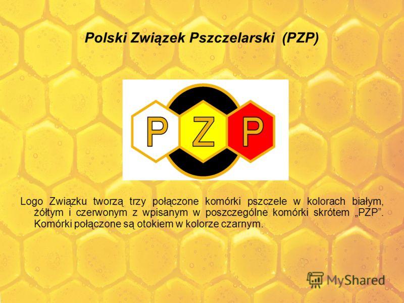 Polski Związek Pszczelarski (PZP) Logo Związku tworzą trzy połączone komórki pszczele w kolorach białym, żółtym i czerwonym z wpisanym w poszczególne komórki skrótem PZP. Komórki połączone są otokiem w kolorze czarnym.