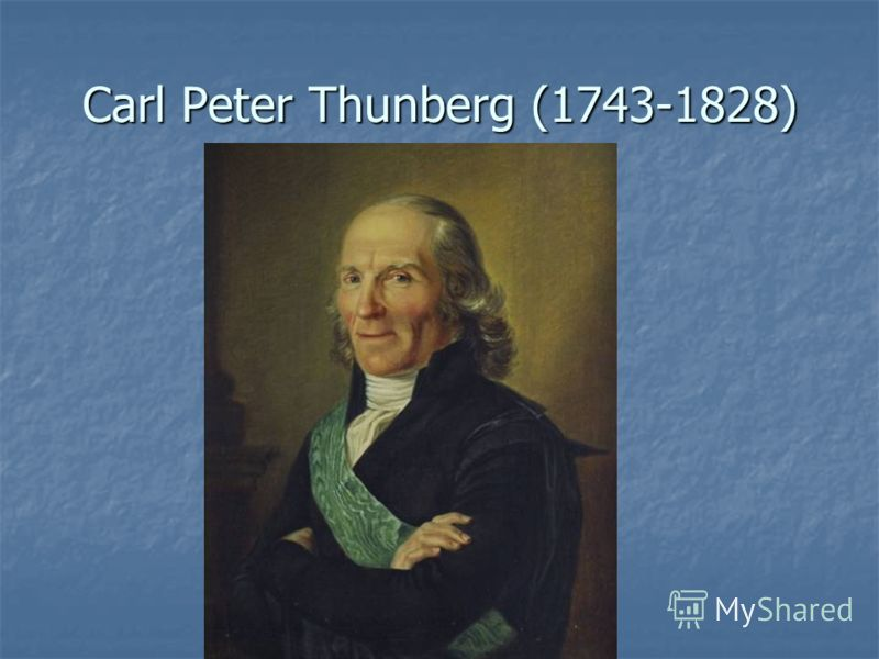 Сarl Peter Thunberg (1743-1828)