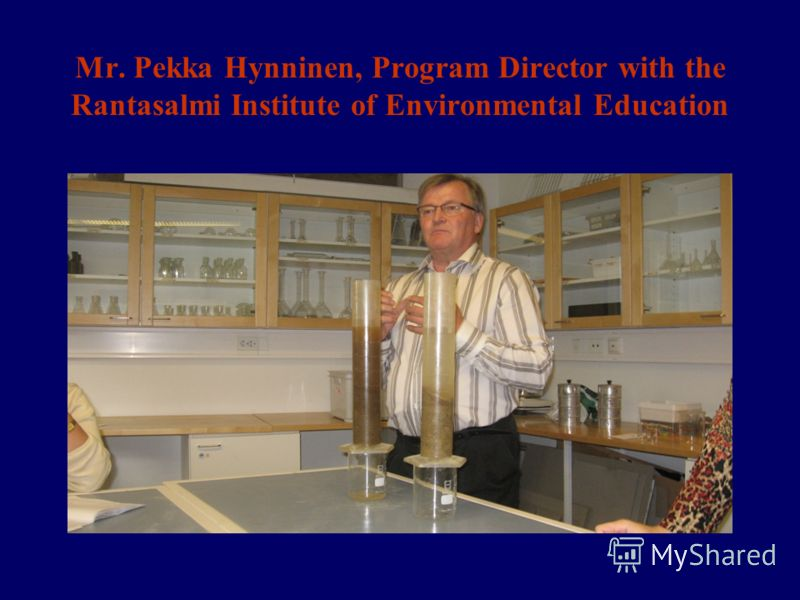 Mr. Pekka Hynninen, Program Director with the Rantasalmi Institute of Environmental Education