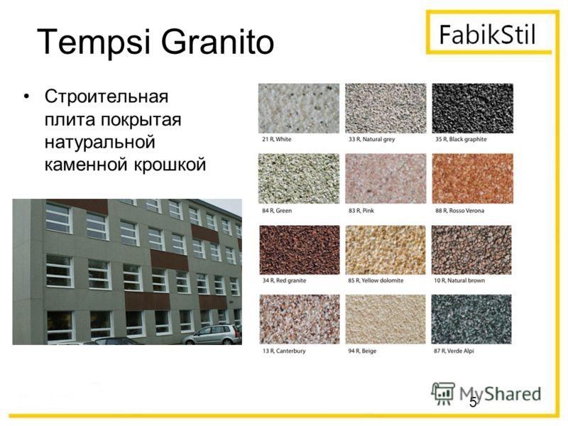 5 Tempsi Granito Строительная плита покрытая натуральной каменной крошкой