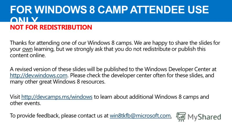 For windows 8 camp attendee use only презентация
