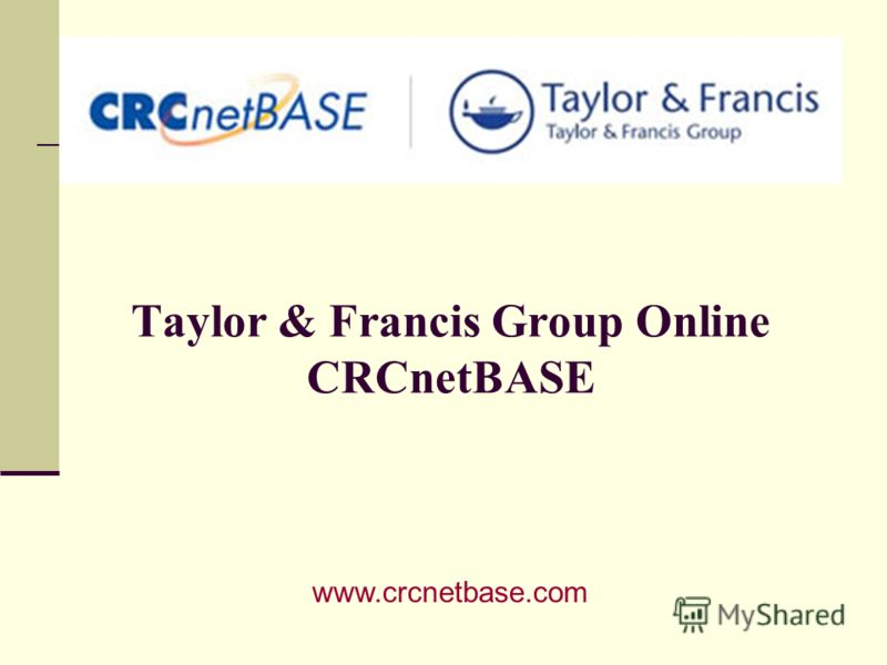 Taylor & Francis Group Online CRCnetBASE www.crcnetbase.com