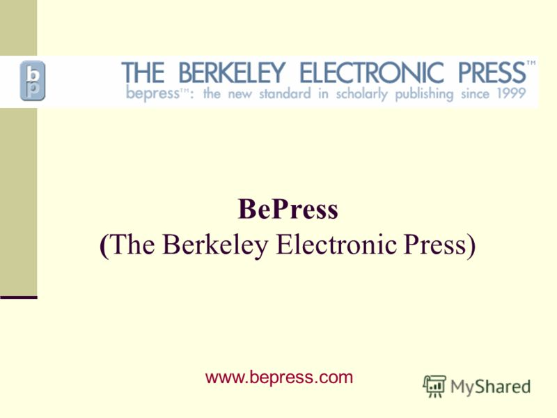 BePress (The Berkeley Electronic Press) www.bepress.com