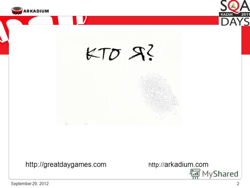 June 28, 20122 http:// arkadium.comhttp://greatdaygames.com