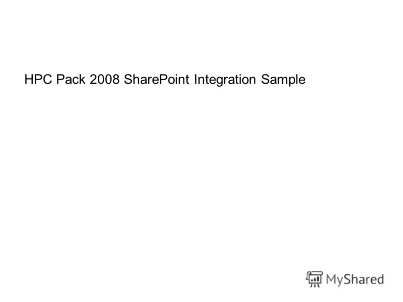 HPC Pack 2008 SharePoint Integration Sample