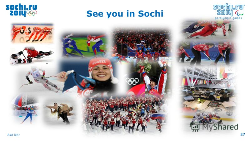 27 Add text 27 See you in Sochi