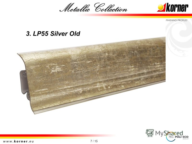 7 / 15 3. LP55 Silver Old Metallic Collection